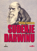 SUĐENJE DARWINU - phillip johnson
