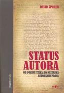 STATUS AUTORA - Od pojave tiska do nastanka autorskih prava - david šporer