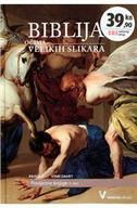 BIBLIJA OČIMA VELIKIH SLIKARA 4 - POVIJESNE KNJIGE - 3. DIO - pauline van rijckevorsel