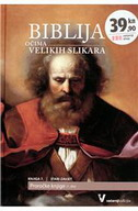 BIBLIJA OČIMA VELIKIH SLIKARA 7 - STARI ZAVJET - PROROČKE KNJIGE 1.DIO - pauline van rijckevorsel