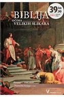 BIBLIJA OČIMA VELIKIH SLIKARA 8 - STARI ZAVJET - PROROČKE KNJIGE 2.DIO - pauline van rijckevorsel