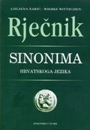 RJEČNIK SINONIMA HRVATSKOGA JEZIKA - meki uvez - ljiljana šarić, wiebke wittschen