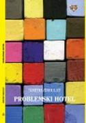 PROBLEMSKI HOTEL - dimitri verhulst