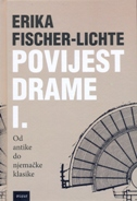 POVIJEST DRAME I. - erika fischer-lichte