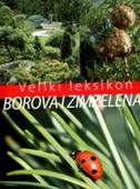 VELIKI LEKSIKON BOROVA I ZIMZELENA - kiss marcell