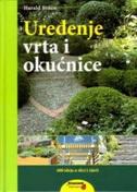 UREĐENJE VRTA I OKUĆNICE - eldon m. braun