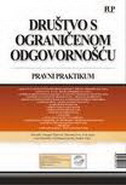 DRUŠTVO S OGRANIČENOM ODGOVORNOŠĆU - PRAVNI PRAKTIKUM - dragan zlatović