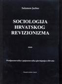 SOCIOLOGIJA HRVATSKOG REVIZIONIZMA - Predjasenovačka i pojasenovačka glavinjanja u Hrvata - salamon jazbec