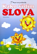 KAKO VIDIM SLOVA + CD BOJANKA