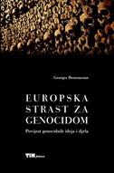EUROPSKA STRAST ZA GENOCIDOM - georges bensoussan