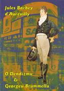 O DENDIZMU I GEORGEU BRUMMELLU - jules barbey d aurevilly