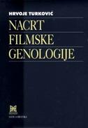NACRT FILMSKE GENOLOGIJE - hrvoje turković