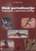 BLOK PERIODIZACIJA - Prekretnica u sportskom treningu - vladimir issurin