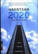 HRVATSKA 2020. - velimir srića