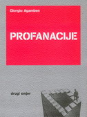 PROFANACIJE - giorgio agamben