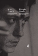 FILMSKA ČITANKA - ŽANROVI, AUTORI, GLUMCI - ante peterlić