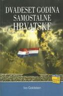 DVADESET GODINA SAMOSTALNE HRVATSKE - ivo goldstein