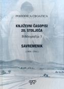 KNJIŽEVNI ČASOPISI 20. STOLJEĆA - SAVREMENIK (1906.-1941.) - BIBLIOGRAFIJA 3 - vinko (prir.) brešić
