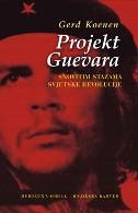 PROJEKT GUEVARA - gerd koenen
