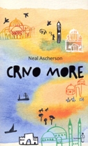 CRNO MORE - neal ascherson