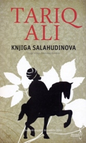 KNJIGA SALAHUDINOVA - Druga knjiga Islamskog kvinteta - tariq ali