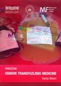 OSNOVE TRANSFUZIJSKE MEDICINE - PRIRUČNIK - sanja balen