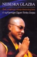 NEBESKA GLAZBA - Život, umjetnost i učenja tibetanskog lame - michele martin