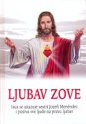 LJUBAV ZOVE - jozefa menendez