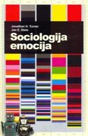 SOCIOLOGIJA EMOCIJA - jonathan h. turner, jan e. stets