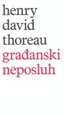 GRAĐANSKI NEPOSLUH - henry david thoreau
