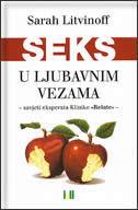 SEKS U LJUBAVNIM VEZAMA - sarah litvinoff