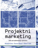 PROJEKTNI MARKETING - robert salle, bernard cova, pervez ghauri