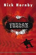 TRESAK - nick hornby