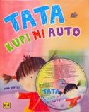 TATA KUPI MI AUTO + CD - dubravka (ilust.) kolanović, mira dupelj