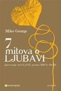 7 MITOVA O LJUBAVI - mike george