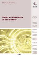 MATEMATIKA 3 - Uvod u diskretnu matematiku - darko žubrinić