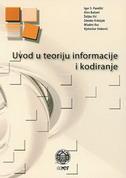 UVOD U TEORIJU INFORMACIJE I KODIRANJE - igor s. (et al.) pandžić