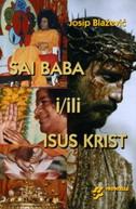 SAI BABA I/ILI ISUS KRIST - josip blažević