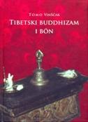 TIBETSKI BUDDHIZAM I BON - tomo vinšćak