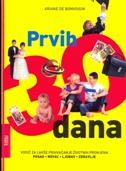 PRVIH 30 DANA - Vodič za lakše prihvaćanje životnih promjena - ariane de bonvoisin
