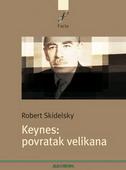 KEYNES - POVRATAK VELIKANA - robert skidelsky