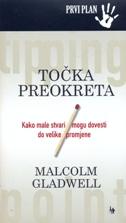 TOČKA PREOKRETA - džepno izdanje - malcolm gladwell