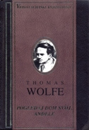 POGLEDAJ DOM SVOJ, ANĐELE - thomas wolfe