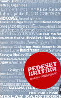 PEDESET KRITIKA - božidar alajbegović