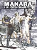 LUCIJEVE METAMORFOZE - milo manara