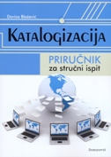 KATALOGIZACIJA - priručnik za stručni ispit - dorica blažević