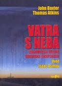 VATRA S NEBA - john baxter, thomas atkins