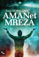 AMANET MREŽA - enes topalović
