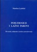 POSUĐENICE I LAŽNI PAROVI - Hrvatski, talijanski i jezično posredovanje - maslina ljubičić