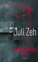 CORPUS DELICTI - PROCES - juli zeh